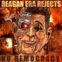 REAGAN ERA REJECTS, No Democracy