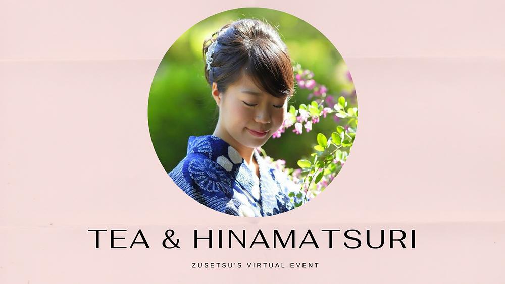 hinamatsuri tea Zusetsu online event