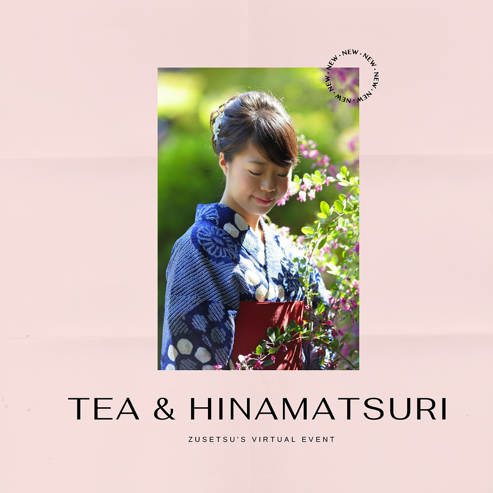 hina mtasuri Zusetsu online event tea ceremony
