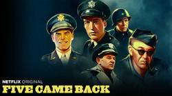 Five Came Back -- Netflix Key Art