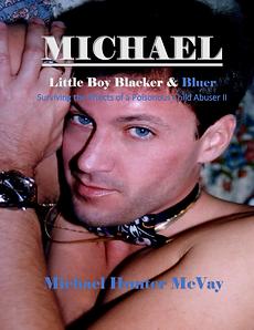 """Front cover of """"Michael, Little Boy Blacker & Bluer II"""""""