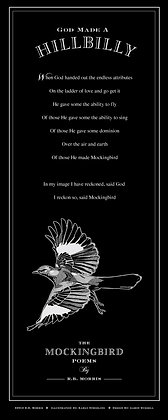 The Mockingbird Poems Poster- God Made A Hillbilly