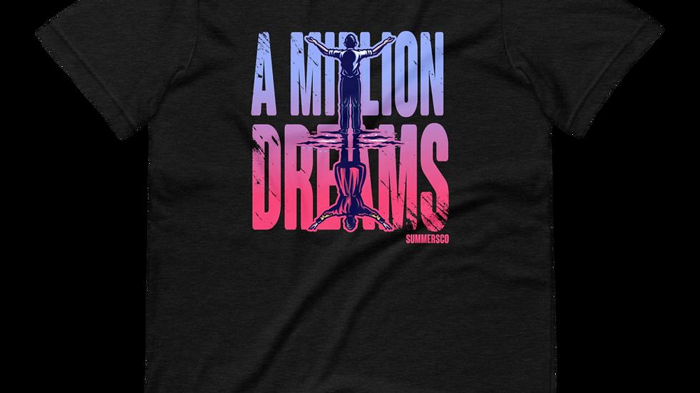 Unisex A Million Dreams T-Shirt