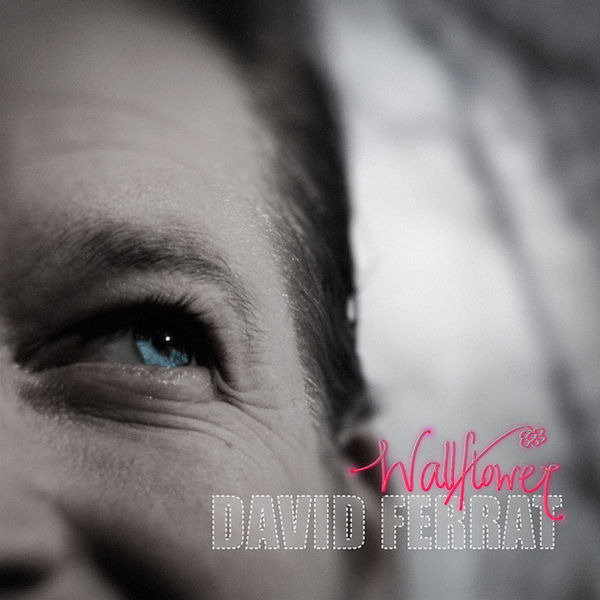 David Ferrat Wallflower