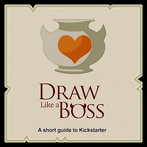 Guide to Kickstarter