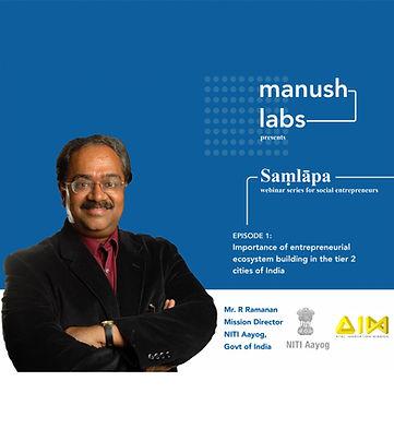 Saṃlāpa Episode 1: R Ramanan, Mission Director, NITI Aayog, Govt of India