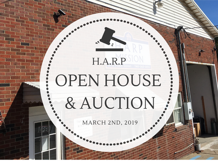 H.A.R.P Open House & Auction March 2nd