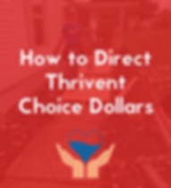 How to Direct Thrivent Choice Dollars.pn