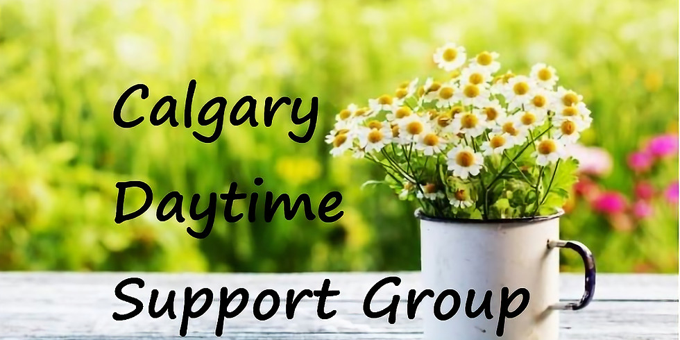 Calgary April 10am - 12pm  Support Group