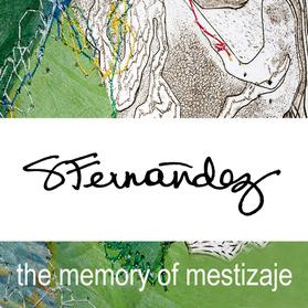 Sandra C. Fernandez: The Memory of Mestizaje/  La memoria del mestizaje (Monograph)