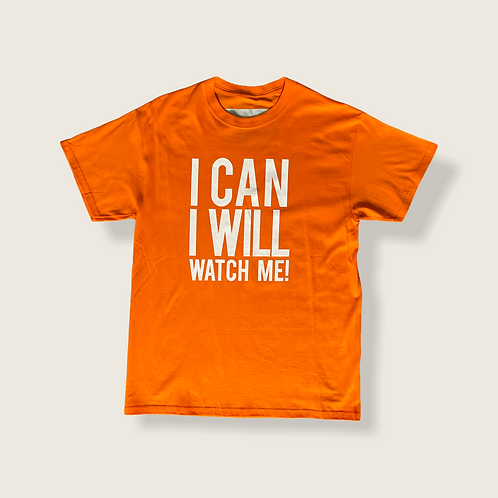 I Can and I Will Tee