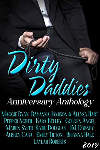 Dirty Daddies Anniversary Anthology