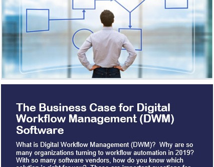 The Business Case for Digital Workflow Management Software