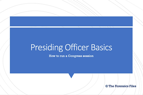 Presiding Officer Basics (Congressional Debate Powerpoint)