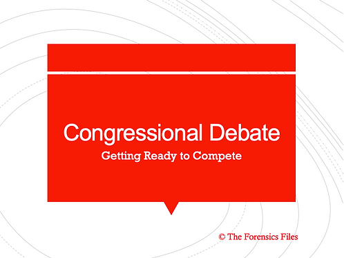 Getting Ready to Compete (Congressional Debate Powerpoint)