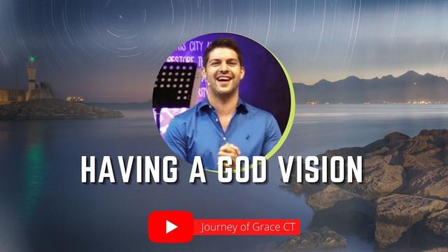 Having A God Vision