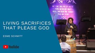 Living Sacrifices That Please God
