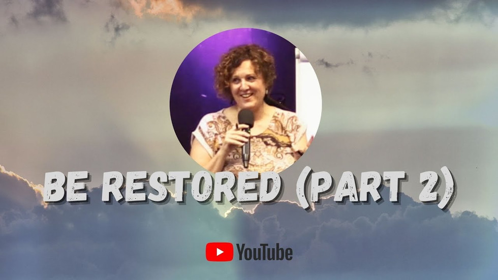 Be Restored (Part 2)