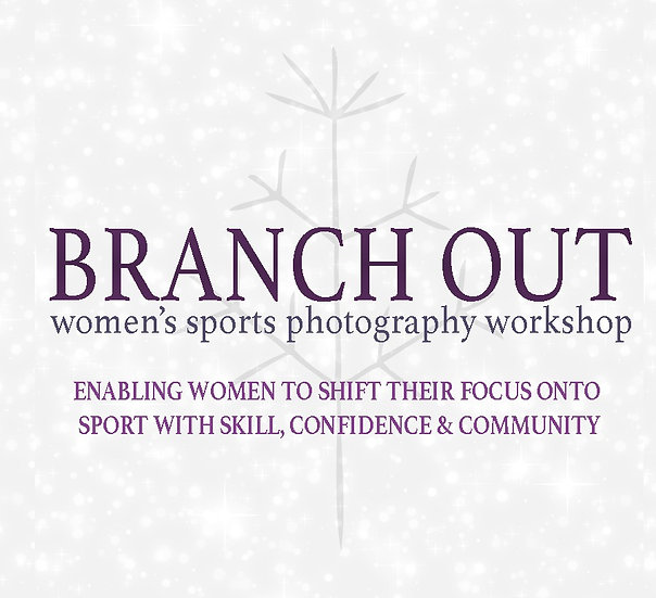 1x Ticket to Branch Out - Women's Sport Photography Workshop