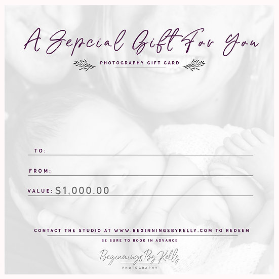 $1,000 Gift Card - Beginnings By Kelly