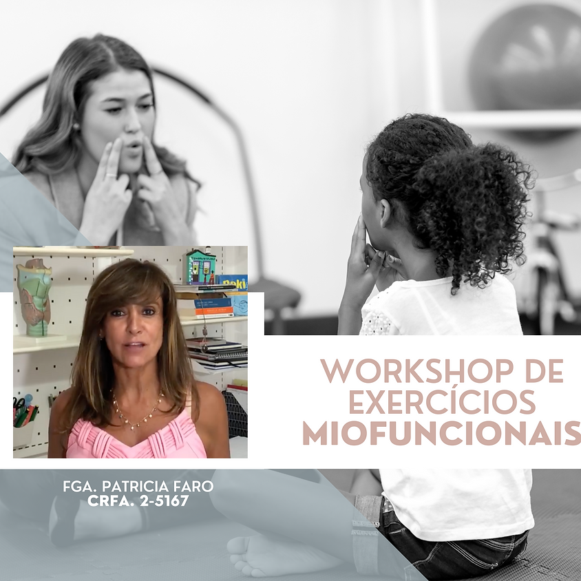 Workshop de Exercícios Miofuncionais