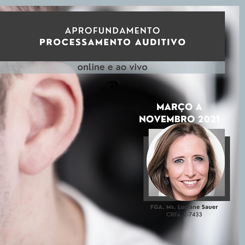 Aprofundamento do Processamento Auditivo - 9 módulos