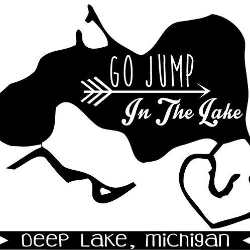 Go jump in Deep Lake Shirt