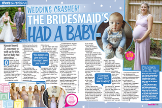 WEDDING CRASHER: The bridesmaid's had a baby!