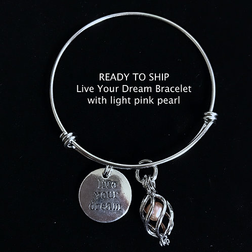 Live Your Dream Bracelet- Ready to Ship
