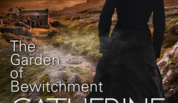 The Garden of Bewitchment by Catherine Cavendish