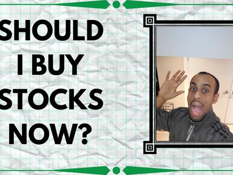 Should I Buy Stocks Now?