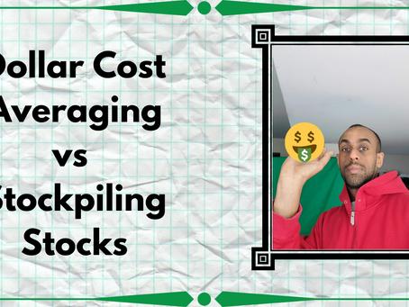 Dollar Cost Averaging versus Stockpiling Stocks | How should I invest?