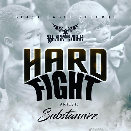 SUBSTANNZZ- HARD FIGHT