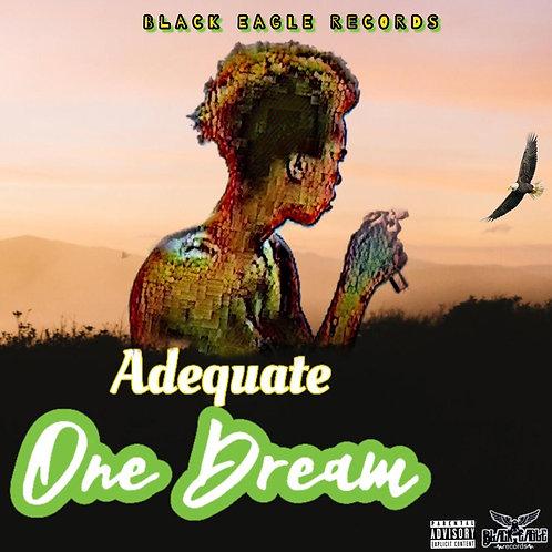 Adequate One Dream