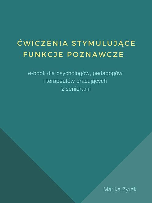 Ćwiczenia stymulujące funkcje poznawcze e-book dla specjalistów