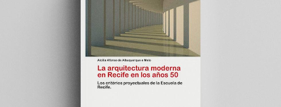 LA ARQUITECTURA MODERNA EN RECIFE EN LOS AÑOS 50