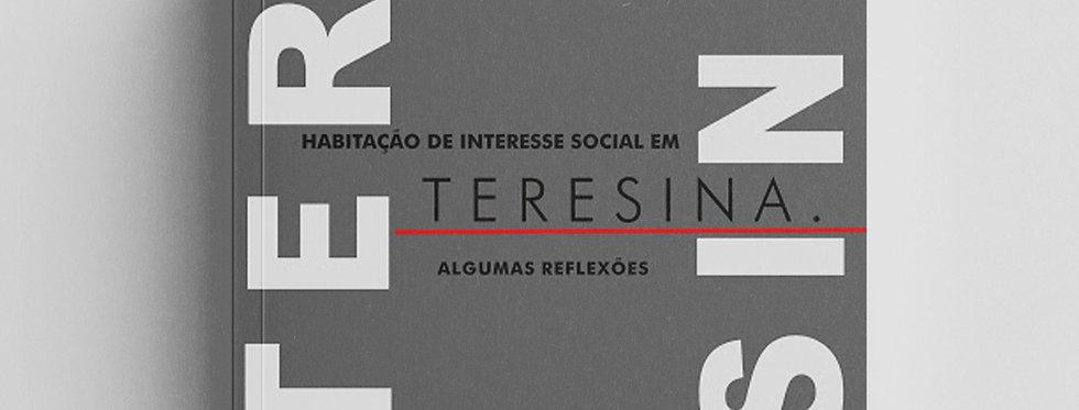 HABITAÇÃO DE INTERESSE SOCIAL EM TERESINA: ALGUMAS REFLEXÕES