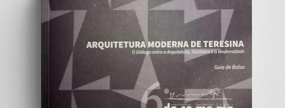 GUIA DE BOLSO DA ARQUITETURA MODERNA EM TERESINA