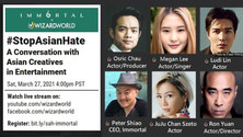 A Conversation with Asian Creatives in Entertainment: #StopAsianHate