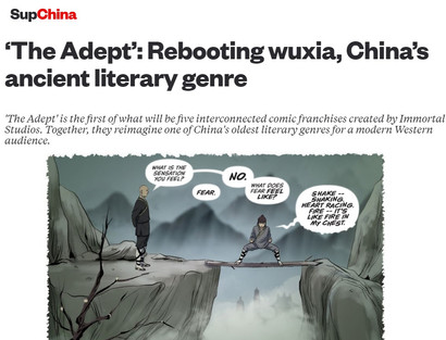 Article: Rebooting Wuxia, China's ancient literary genre, with The Adept