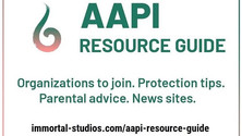 Immortal's Resource Guide for the AAPI Community
