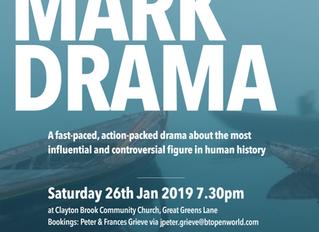 The Mark Drama (26th & 27th January)