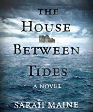 Book Review: The House Between Tides, by Sarah Maine