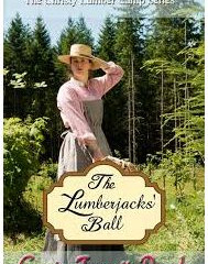 The Lumberjacks' Ball, by Carrie Fancett Pagels