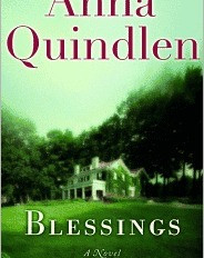 Book Review: Blessings by Anna Quindlen