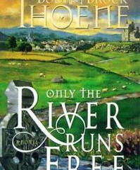 Book Review: Only the River Runs Free, by Bodie and Brock Thoene