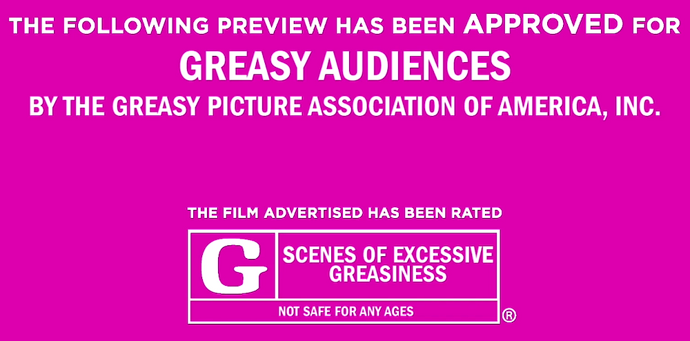 Screenshot of the trailer rating card that's a spoof on MPAA ratings, which rates the movie G for scenes of excessive greasiness by the Greasy Picture Association of America