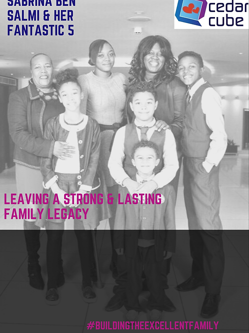 Leaving a Family Legacy