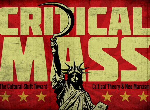 Critical Mass: The Cultural Shift Toward Critical Theory & Neo Marxism