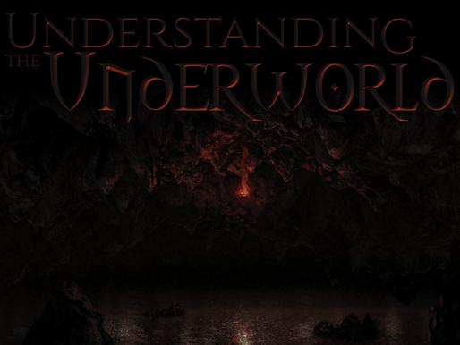 Understanding The Underworld: Hell, Hades, Death & Sheol